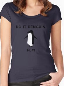 Do it penguin, fly! Women's Fitted Scoop T-Shirt