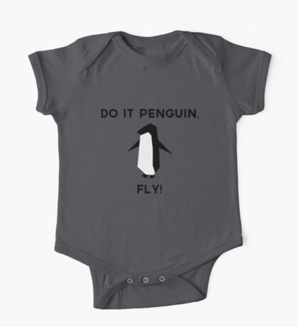 Do it penguin, fly! One Piece - Short Sleeve