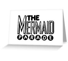 Mermaid Parade Greeting Card