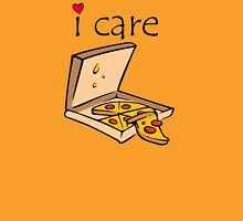 i care pizza delicious Unisex T-Shirt