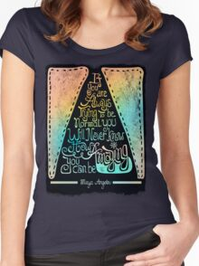 Quote by Maya Angelou  Women's Fitted Scoop T-Shirt