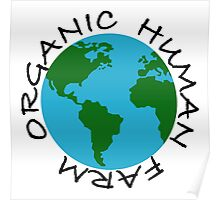 Organic Human Farm Poster