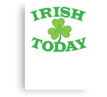 IRISH today with simple green shamrock Canvas Print