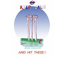 Keep Calm and hit these - tony fernandes Photographic Print