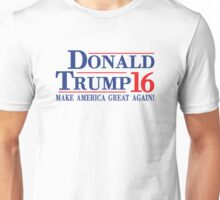 Donald Trump 16 Make America Great Again! Unisex T-Shirt