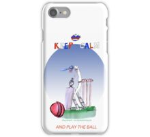 Keep Calm and play the ball - tony fernandes iPhone Case/Skin
