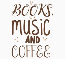 books, music and coffee Baby Tee