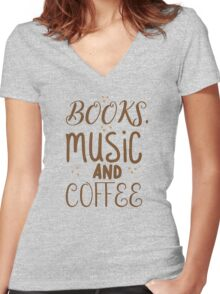 books, music and coffee Women's Fitted V-Neck T-Shirt