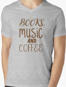 books, music and coffee Mens V-Neck T-Shirt