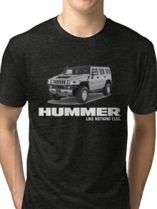 HUMMER LIKE NOTHING ELSE Tri-blend T-Shirt