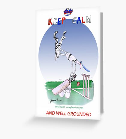 Keep Calm and well grounded - tony fernandes Greeting Card