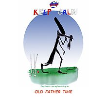 Keep Calm Old Father Time - tony fernandes Photographic Print