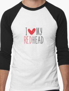 I Love My Redhead Men's Baseball ¾ T-Shirt