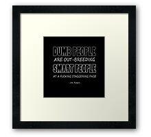 Joe Rogan Quote Framed Print