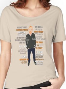 Bill Burr Quote Women's Relaxed Fit T-Shirt