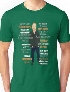 Bill Burr Quote Unisex T-Shirt