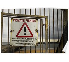 Private Fishing Sign Poster