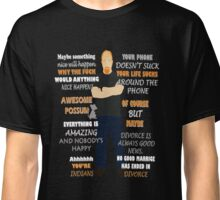 Louis C.k Quote Classic T-Shirt