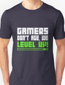 Gamers Don't Age We Level Up  Unisex T-Shirt