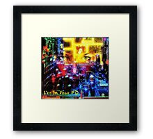 I'm in your PC Framed Print