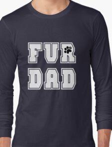 FUR DAD T-SHIRT Long Sleeve T-Shirt