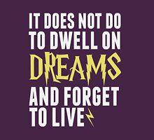 Albus Dumbledore - Dwell on Dreams Unisex T-Shirt