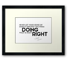 doing what is right - isaac asimov Framed Print