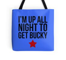 Up All Night To Get Bucky Tote Bag