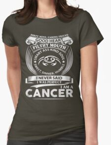 I am a CANCER Womens Fitted T-Shirt