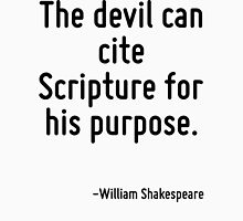 The devil can cite Scripture for his purpose. Women's Fitted Scoop T-Shirt