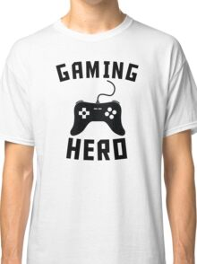 Gaming Hero Classic T-Shirt