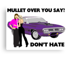 Mullet Over Think Again Canvas Print