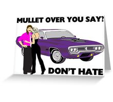 Mullet Over Think Again Greeting Card