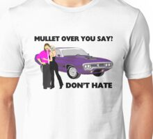 Mullet Over Think Again Unisex T-Shirt