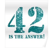 42 is the answer to everything Poster
