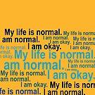 I am normal by tapirink