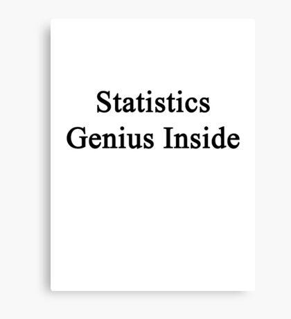 Statistics Genius Inside Canvas Print