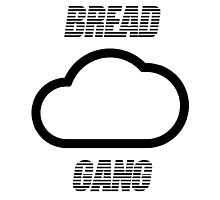 #BreadGangInternational Photographic Print