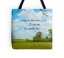Someone out there cares Tote Bag
