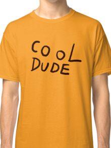 Cool Dude Tee Classic T-Shirt