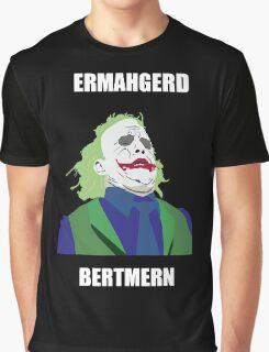 Ermahgerd Bertman Graphic T-Shirt