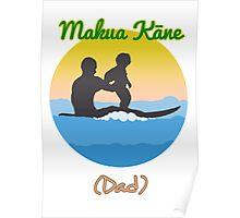 Hawaiian for Father: Makua Kane Poster