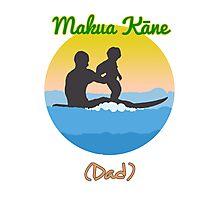 Hawaiian for Father: Makua Kane Photographic Print