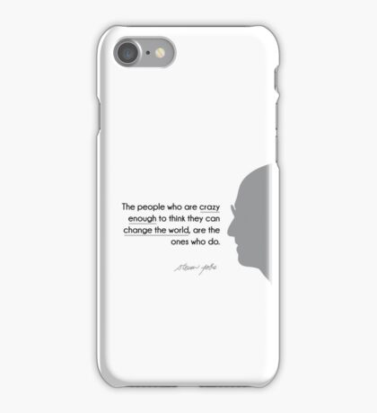 crazy people change the world - steve jobs iPhone Case/Skin