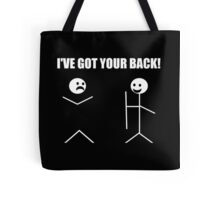 I've Got Your Back Funny Novelty Tee Pun Stick Figure Joke Tote Bag