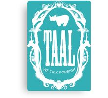 taal - our language Canvas Print