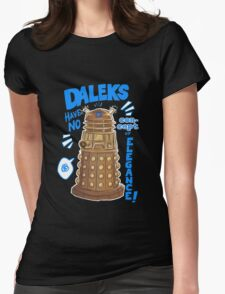 Daleks not elegant Womens Fitted T-Shirt