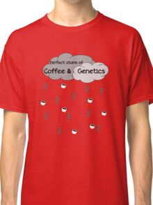 Perfect Storm of Coffee and Genetics Classic T-Shirt
