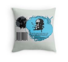 If You're Going to Be Crazy Throw Pillow