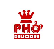 Pho King Delicious Photographic Print